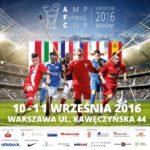 Zdjęcie przedstawia plakat finału amp futbol cup 2016, na zdjęciu widać piłkarzy różnych narodowości, flagi, stadion i informacje o terminach i sponsorach.