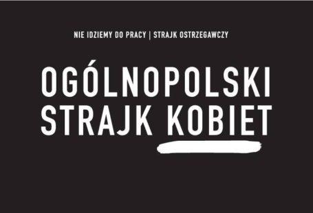 """Ilustracja do tekstu odnosi się do prostestu kobiet, który dziś odbywa się w całej Polsce przeciwko drakońskiej ustawie antyaborcyjnej. W wielu miastach Polski odbywają się spotkania, demonstracje. Na ilustracji znaduje się napis """"nie idziemy do dpracy, strajk ostrzegawczy, a pod nim większymi literami Ogólnopolski Strajk Kobiet."""