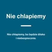 Granatowa naklejka edukacyjna z białym napisem: Nie chlapiemy, bo będzie ślisko i niebezpiecznie.