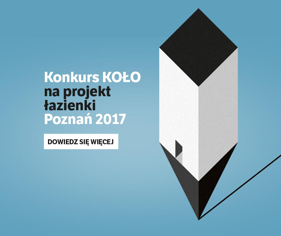 Obrazek przedstwaia plakat ogłaszający konkurs Koło na projekt łazienki poznań 2017