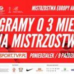 plakat obwieszczający mecz polaków o brąz na ME 2017