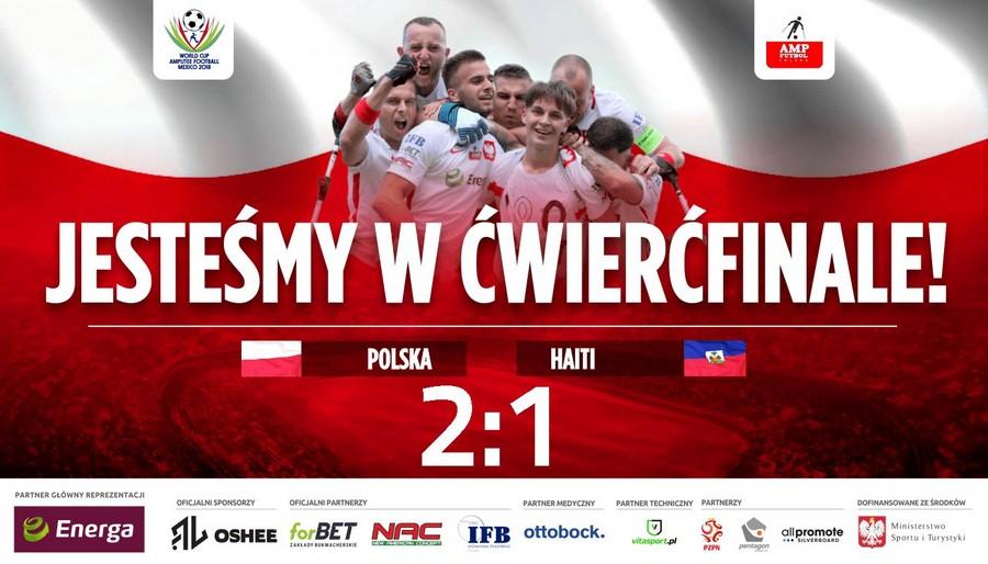 plakat promujący wygraną polaków, Amp Futbol wygrywamy z Haiti, jesteśmy w ćwierćfinale Polska Haiti 2:0