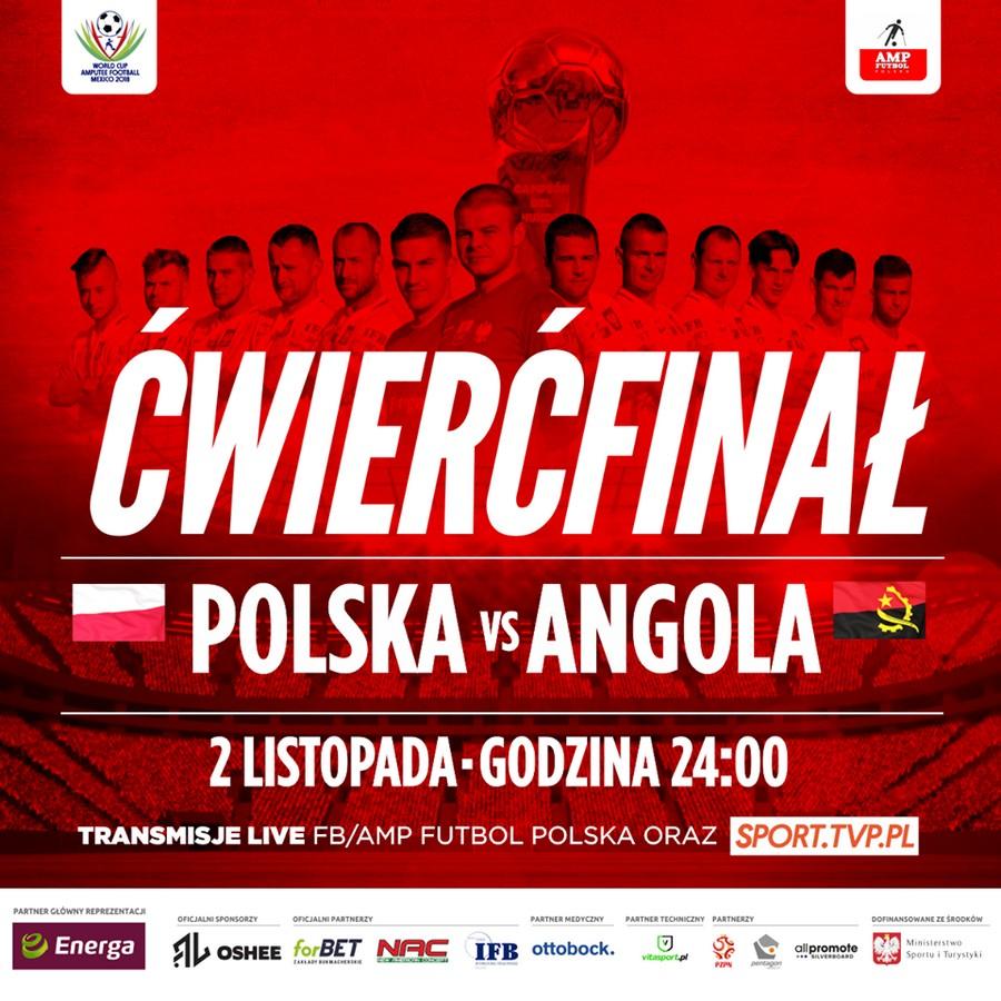 Plakat ćwierćfinał Polska Angola 2 listopada godzina 24:00